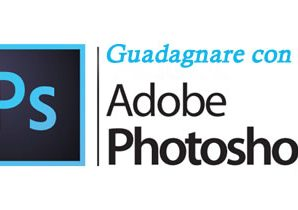 12 modi per fare soldi con Adobe Photoshop